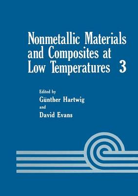 Nonmetallic Materials and Composites at Low Temperatures - Cryogenic Materials Series (Paperback)