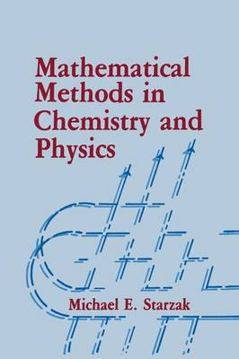 Mathematical Methods in Chemistry and Physics (Paperback)