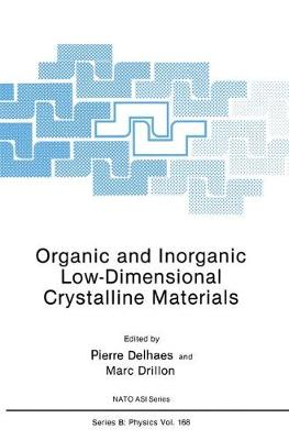 Organic and Inorganic Low-Dimensional Crystalline Materials - NATO Science Series B 168 (Paperback)