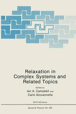 Relaxation in Complex Systems and Related Topics - NATO Science Series B 222 (Paperback)