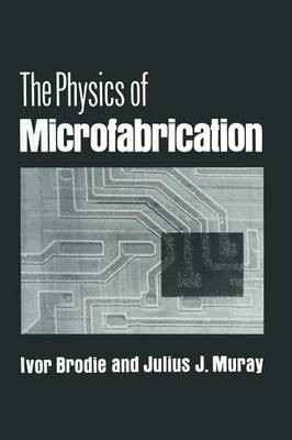 The Physics of Microfabrication (Paperback)