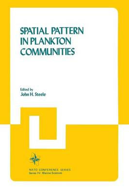 Spatial Pattern in Plankton Communities - Nato Conference Series 3 (Paperback)