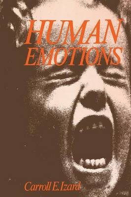 Human Emotions - Emotions, Personality, and Psychotherapy (Paperback)