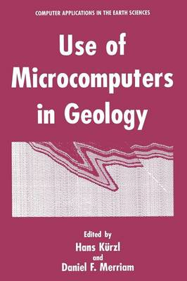 Use of Microcomputers in Geology - Computer Applications in the Earth Sciences (Paperback)