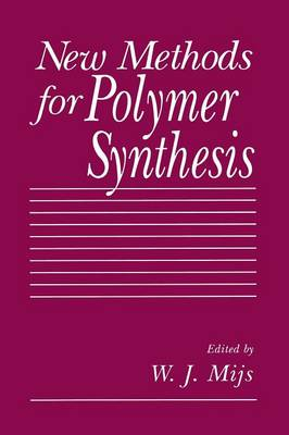 New Methods for Polymer Synthesis (Paperback)