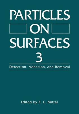 Particles on Surfaces 3: Detection, Adhesion, and Removal (Paperback)