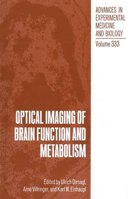 Optical Imaging of Brain Function and Metabolism - Advances in Experimental Medicine and Biology 333 (Paperback)