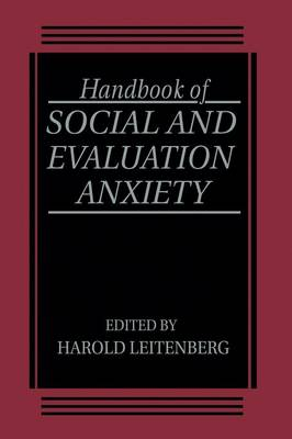 Handbook of Social and Evaluation Anxiety (Paperback)