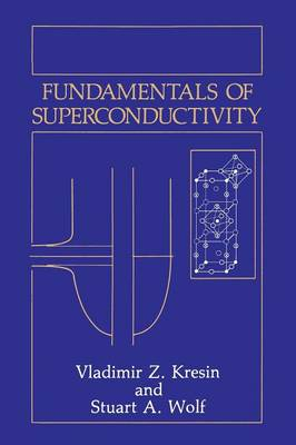 Fundamentals of Superconductivity (Paperback)