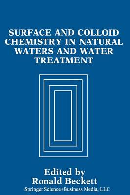 Surface and Colloid Chemistry in Natural Waters and Water Treatment (Paperback)