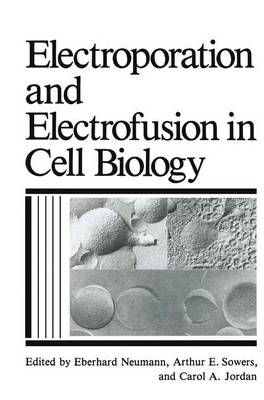 Electroporation and Electrofusion in Cell Biology (Paperback)
