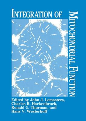 Integration of Mitochondrial Function (Paperback)