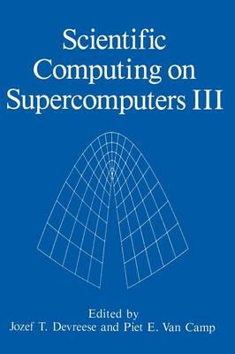 Scientific Computing on Supercomputers III (Paperback)