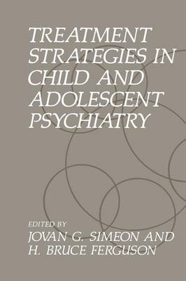 Treatment Strategies in Child and Adolescent Psychiatry (Paperback)