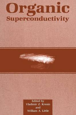 Organic Superconductivity (Paperback)