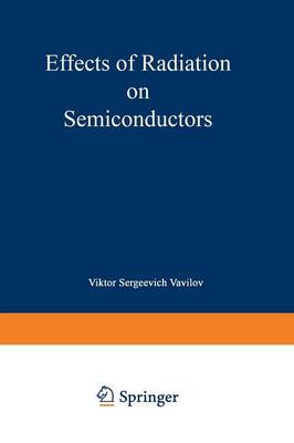 Effects of Radiation on Semiconductors (Paperback)