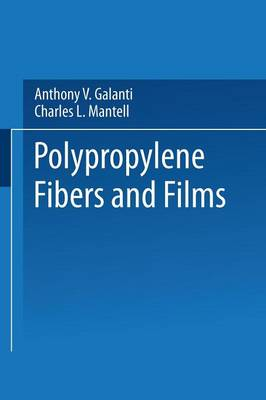 Polypropylene Fibers and Films (Paperback)