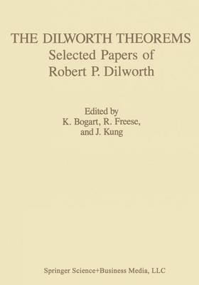 The Dilworth Theorems: Selected Papers of Robert P. Dilworth - Contemporary Mathematicians (Paperback)
