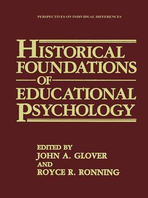 Historical Foundations of Educational Psychology - Perspectives on Individual Differences (Paperback)