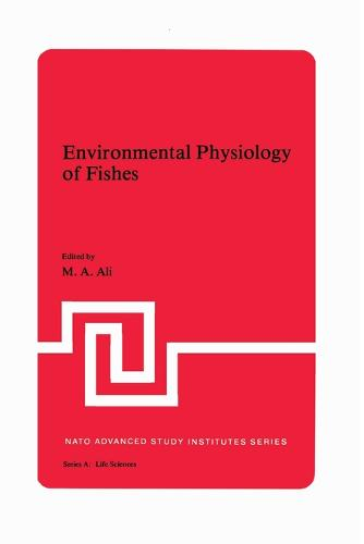 Environmental Physiology of Fishes - NATO Science Series A 35 (Paperback)