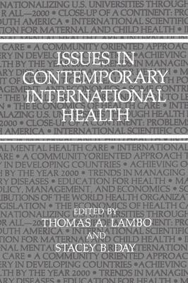 Issues in Contemporary International Health (Paperback)