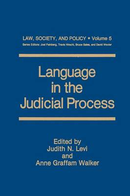 Language in the Judicial Process - Law, Society and Policy 5 (Paperback)