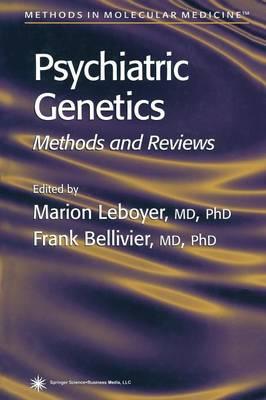 Psychiatric Genetics: Methods and Reviews - Methods in Molecular Medicine 77 (Paperback)