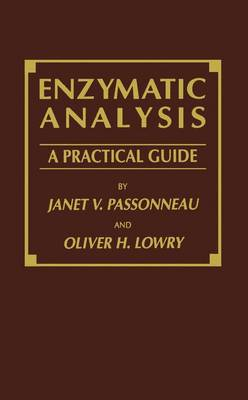 Enzymatic Analysis: A Practical Guide - Biological Methods (Paperback)