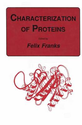 Characterization of Proteins - Biological Methods (Paperback)