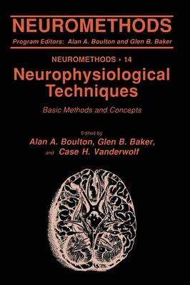 Neurophysiological Techniques: Basic Methods and Concepts - Neuromethods 14 (Paperback)