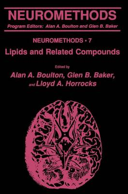 Lipids and Related Compounds - Neuromethods 7 (Paperback)