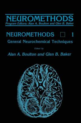 General Neurochemical Techniques - Neuromethods 1 (Paperback)