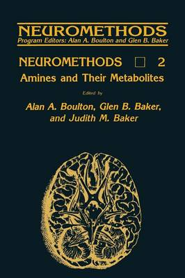 Amines and Their Metabolites - Neuromethods 2 (Paperback)