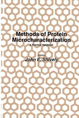 Methods of Protein Microcharacterization: A Practical Handbook - Biological Methods (Paperback)