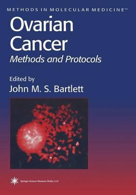Ovarian Cancer: Methods and Protocols - Methods in Molecular Medicine 39 (Paperback)