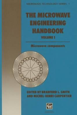 The Microwave Engineering Handbook: Microwave Components - Microwave and RF Techniques and Applications (Paperback)