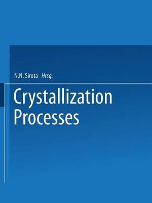 Crystallization Processes (Paperback)