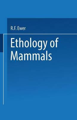 Ethology of Mammals (Paperback)