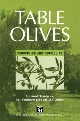 Table Olives: Production and Processing (Paperback)