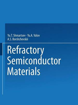 Refractory Semiconductor Materials (Paperback)