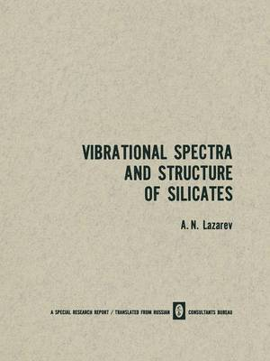 Vibrational Spectra and Structure of Silicates (Paperback)