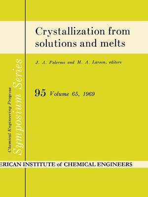 Crystallization from solutions and melts (Paperback)