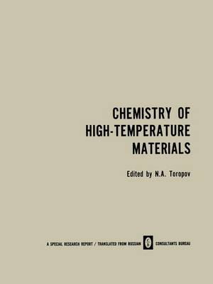 Chemistry of High-Temperature Materials (Paperback)