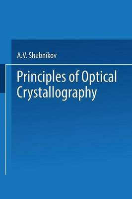 Principles of Optical Crystallography (Paperback)