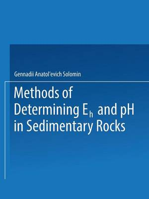 Methods of Determining Eh and pH in Sedimentary Rocks (Paperback)
