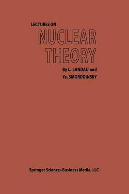 Lectures on Nuclear Theory (Paperback)