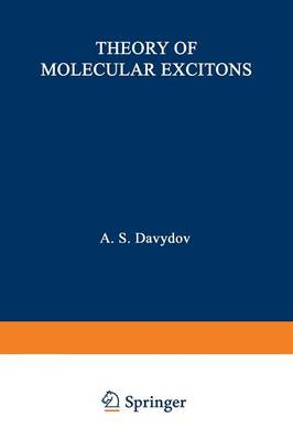 Theory of Molecular Excitons (Paperback)