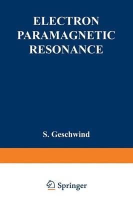 Electron Paramagnetic Resonance (Paperback)