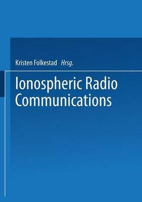 Ionospheric Radio Communications (Paperback)