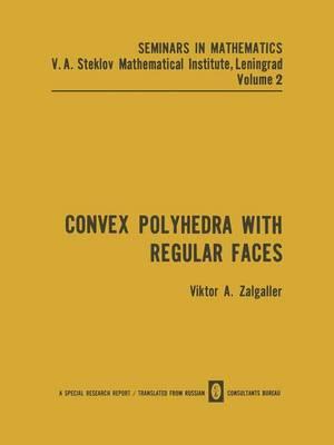 Convex Polyhedra with Regular Faces - Seminars in mathematics (Paperback)
